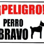 Peligro Perro Bravo